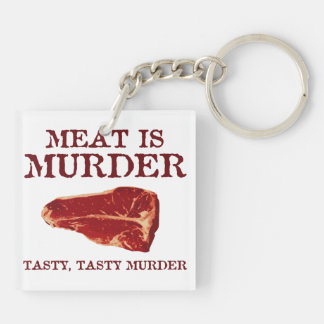 Meat is Tasty Murder Acrylic Key Chains