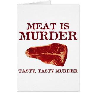 Meat is Tasty Murder Greeting Card