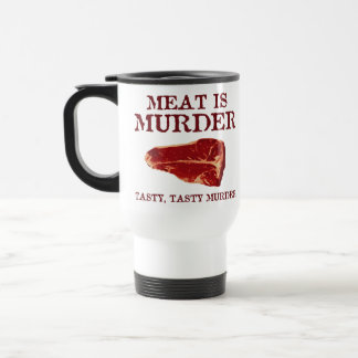 Meat is Tasty Murder Mug