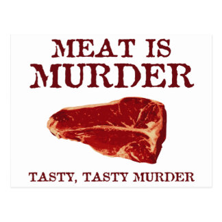 Meat is Tasty Murder Postcards