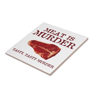 Meat is Tasty Murder Tile