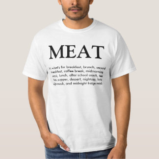 Meat - It's what's for... T-Shirt