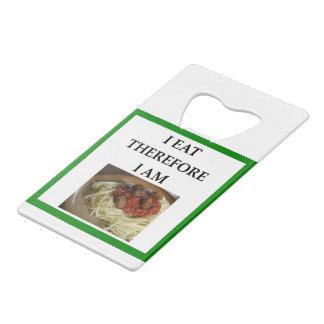 MEATBALLS CREDIT CARD BOTTLE OPENER