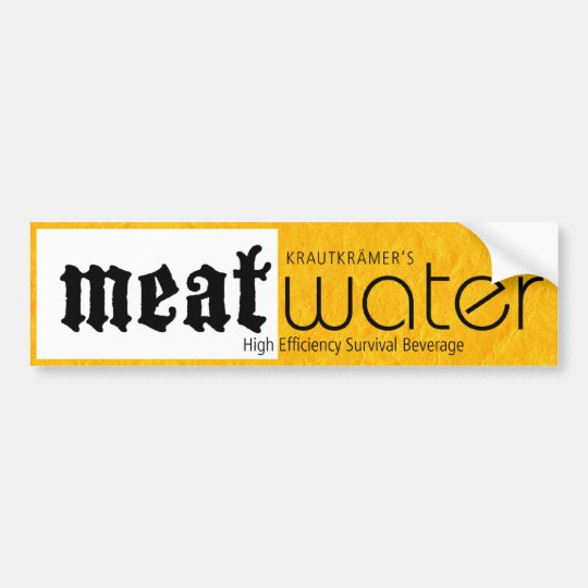 MeatWater Bumpersticker Bumper Sticker