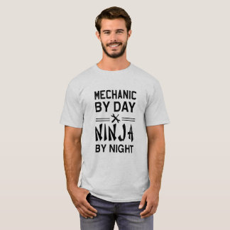 Mechanic by day Ninja by Night T-Shirt