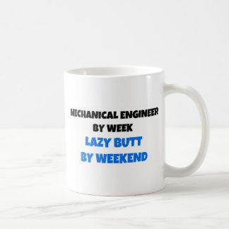 Mechanical Engineer by Week Lazy Butt by Weekend Coffee Mug