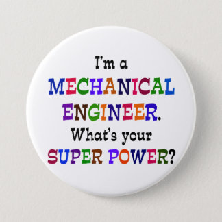 Mechanical Engineer, Super Power 3 Inch Round Button
