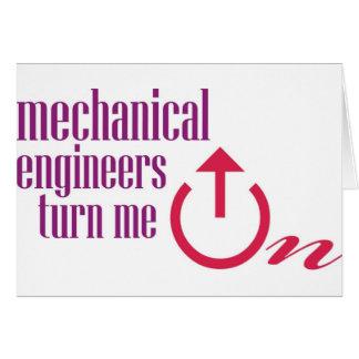 Mechanical engineers turn me on cards