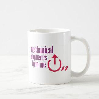 Mechanical engineers turn me on coffee mug