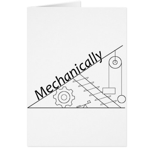 Mechanically Inclined Greeting Card