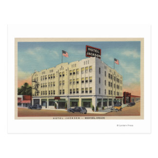 Medford, Oregon - Hotel Jackson View with Old Postcard