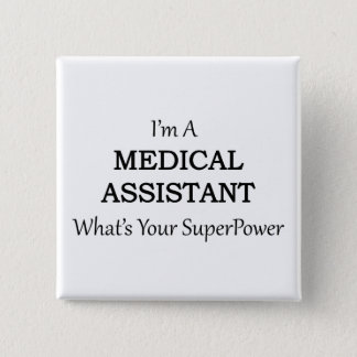 MEDICAL ASSISTANT 2 INCH SQUARE BUTTON