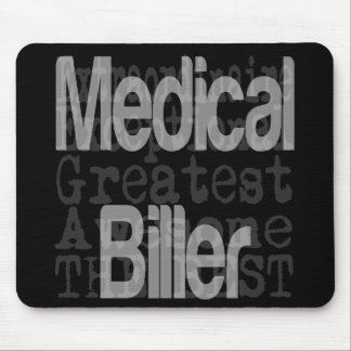 Medical Biller Extraordinaire Mouse Pad
