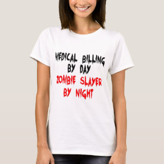 Medical Billing Zombie Slayer T-Shirt