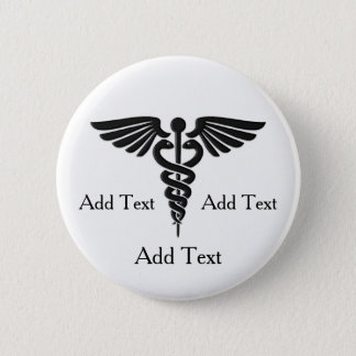 Medical Caduceus 3 Lines Custom Text 2 Inch Round Button