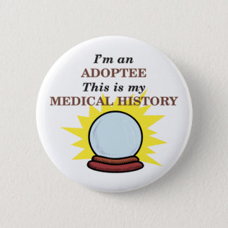 Medical History 2 Inch Round Button
