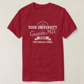 Medical School Doctor Graduate Graduation T-Shirt