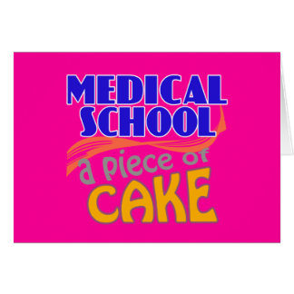 Medical School - Piece of Cake Card