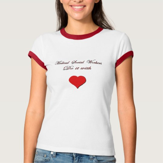 Medical Social Worker T-Shirt