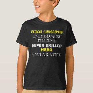 Medical Sonographer T-Shirt