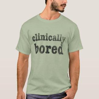 Médicalement ennuyé t-shirt