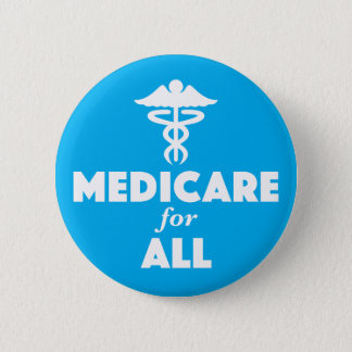Medicare for All Button