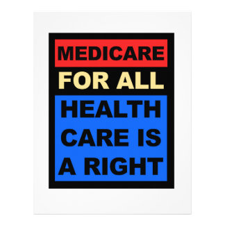 Medicare for All - Healthcare is a Right Customized Letterhead