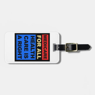 Medicare for All - Healthcare is a Right Luggage Tag
