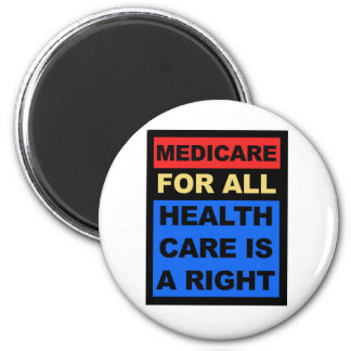 Medicare for All - Healthcare is a Right Magnet