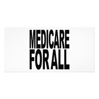 Medicare For All Customized Photo Card