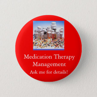 Medication Therapy Management, Ask m... 2 Inch Round Button