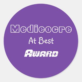 Medieocre, At Best, Award Round Sticker
