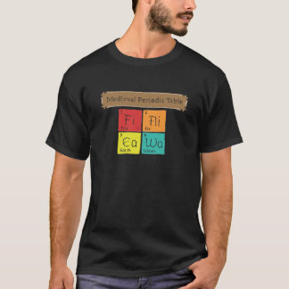 Medieval Periodic Table T-Shirt