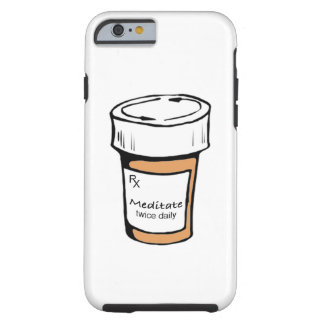 Meditate Twice Daily Tough iPhone 6 Case