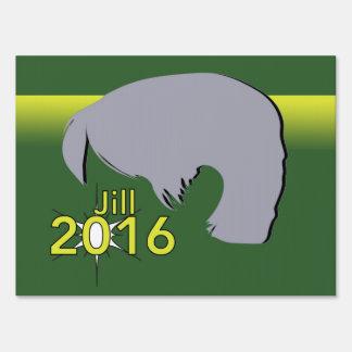 Medium SpeedySigns Yard Sign - Jill 2016 Graphic