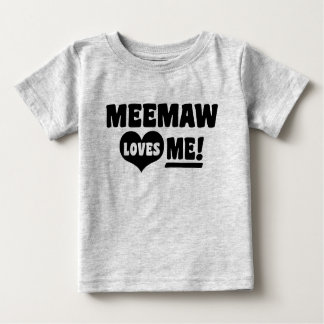 MeeMaw Loves Me Baby T-Shirt