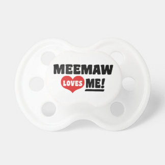 MeeMaw Loves Me Pacifier