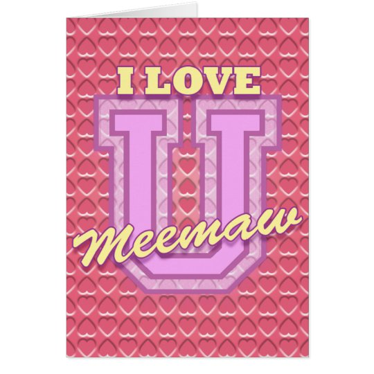 Meemaw Mother's Day: Love You Card