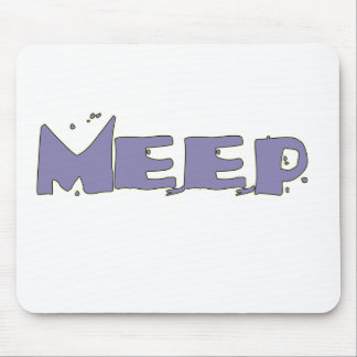Meep Your Mousepad