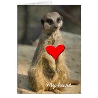 Meerkat, My heart... Card