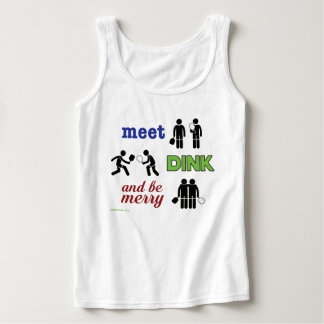 """""""Meet, Dink, and Be Merry"""" Pickleball Tank Top"""