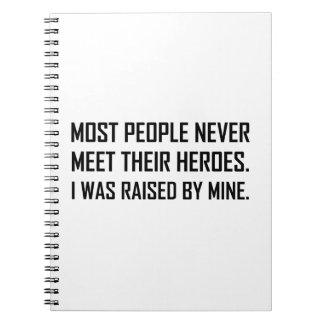 Meet Heroes Raised By Mine Spiral Notebook