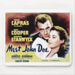 """Meet John Doe"" Mousepad"