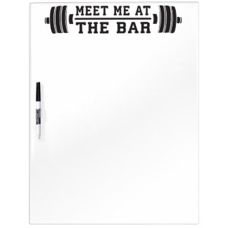 Meet Me At The Bar - Barbell - Workout Dry Erase Board