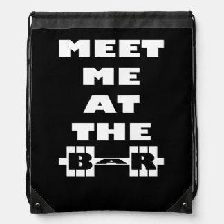 Meet Me At The Bar - Workout Saying Drawstring Bag