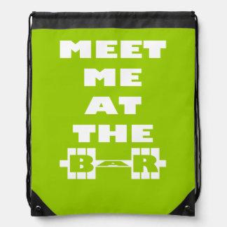 Meet Me At The Bar - Workout Saying Drawstring Backpack