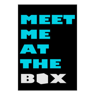 Meet Me At The Box - Weight Lifting Inspiration Poster
