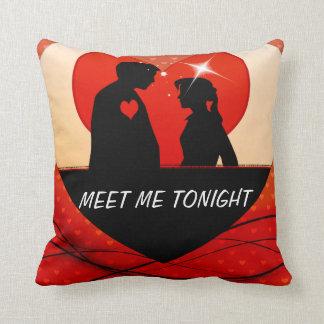 MEET ME TONIGHT ROMANTIC PILLOW