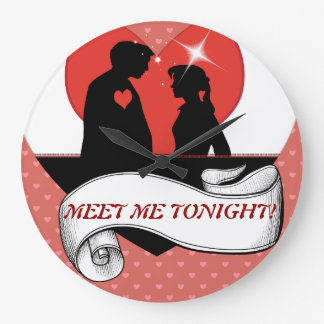 MEET ME TONIGHT ROMANTIC WALL CLOCK