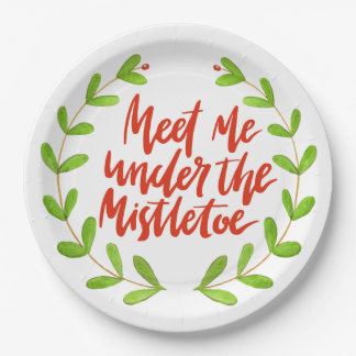 Meet me under the mistletoe - Christmas Wreath Paper Plate